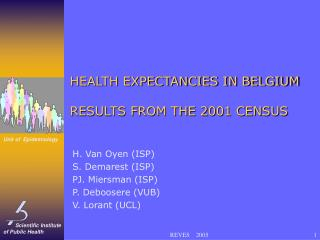 HEALTH EXPECTANCIES IN BELGIUM RESULTS FROM THE 2001 CENSUS