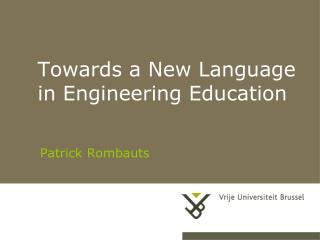 Towards a New Language in Engineering Education