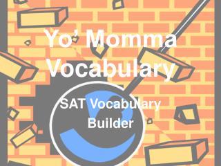 Yo' Momma Vocabulary