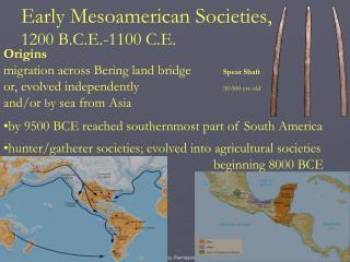 Early Mesoamerican Societies, 1200 B.C.E.-1100 C.E.