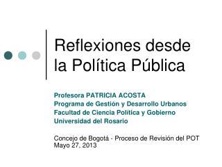 Reflexiones desde la Política Pública