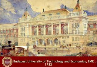 Budapest University of Technology and Economics , BME , 1782