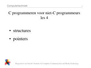 C programmeren voor niet-C programmeurs les 4