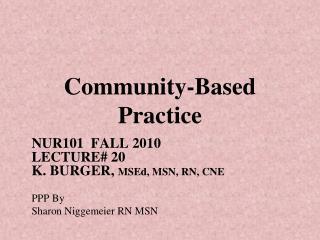 Community-Based Practice