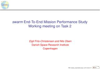 swarm  End-To-End Mission Performance Study Working meeting on Task 2