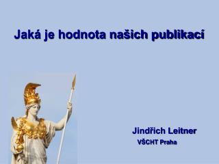 Jindřich Leitner VŠCHT Praha