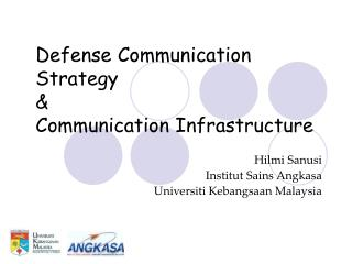 Defense Communication Strategy & Communication Infrastructure