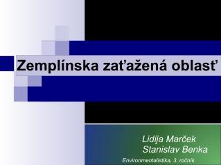 Lidija Marček Stanislav Benka