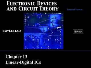 Chapter 13 Linear-Digital ICs