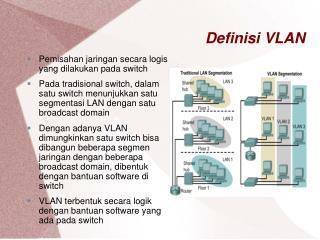 Definisi VLAN