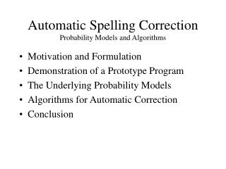 Automatic Spelling Correction Probability Models and Algorithms