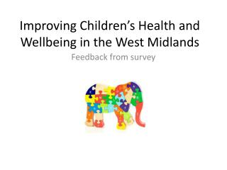 Improving Children's Health and Wellbeing in the West Midlands