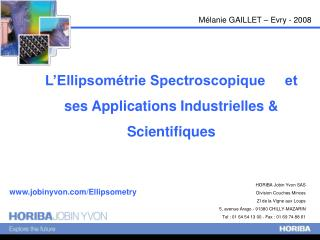 L'Ellipsométrie Spectroscopique     et ses Applications Industrielles & Scientifiques