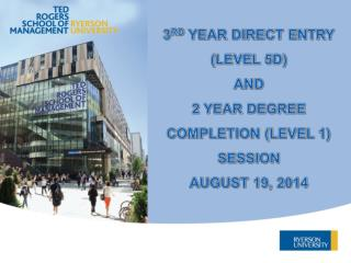 3 RD  YEAR DIRECT ENTRY (LEVEL 5D) AND  2 YEAR DEGREE COMPLETION (LEVEL 1) SESSION AUGUST 19, 2014