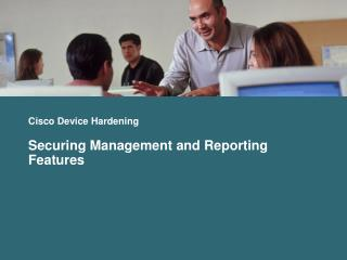 Cisco Device Hardening