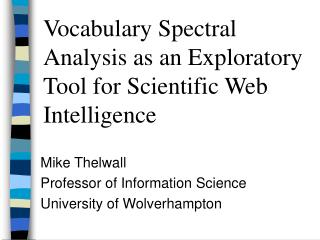 Vocabulary Spectral Analysis as an Exploratory Tool for Scientific Web Intelligence