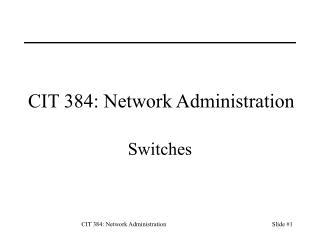 CIT 384: Network Administration