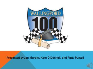 Presented by Jan Murphy, Kate O'Donnell, and Patty Pursell
