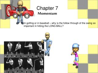 Chapter 7 Momentum