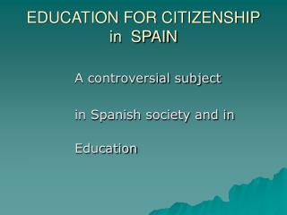 EDUCATION FOR CITIZENSHIP in SPAIN