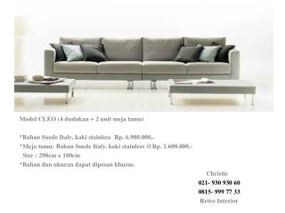 Model CLEO (4 dudukan + 2 unit meja tamu) *Bahan Suede Italy, kaki stainless Rp. 6.900.000,-