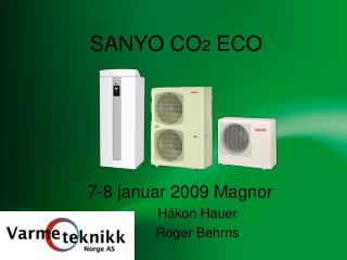 SANYO CO 2  ECO