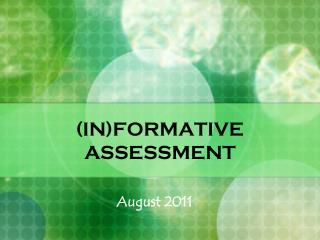 (IN)FORMATIVE ASSESSMENT