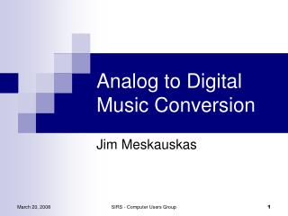 Analog to Digital Music Conversion