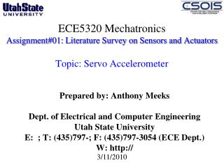 Prepared by: Anthony Meeks Dept. of Electrical and Computer Engineering  Utah State University