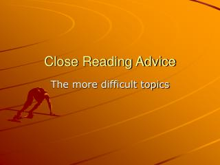 Close Reading Advice