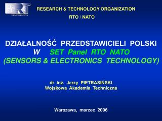 RESEARCH & TECHNOLOGY ORGANIZATION 		RTO / NATO