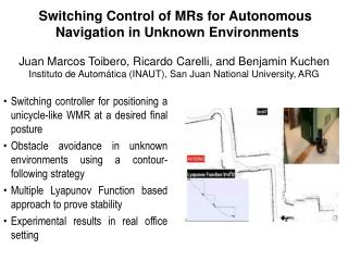 Switching Control of MRs for Autonomous  Navigation in Unknown Environments