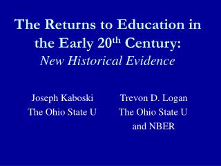 The Returns to Education in the Early 20 th Century: New Historical Evidence