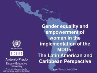 Gender equality and empowerment of women in the implementation of the MDGs: