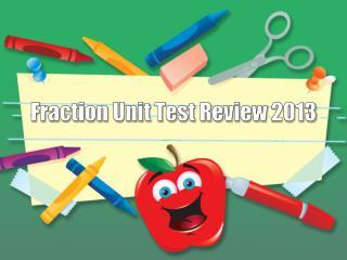 Fraction Unit Test Review 2013