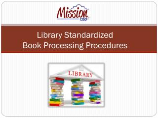 Library Standardized Book Processing Procedures