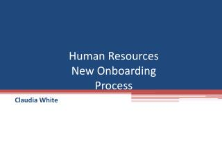 Human Resources New Onboarding Process