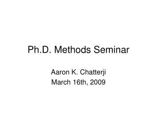 Ph.D. Methods Seminar