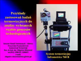 Przykłady zastosowań badań termowizyjnych do analizy wybranych węzłów procesów technologicznych