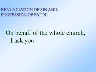Baptismal Covenant I (Profession of Faith) 4