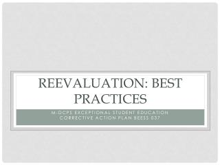 Reevaluation: Best Practices