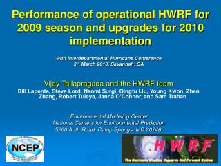 Performance of operational HWRF for 2009 season and upgrades for 2010 implementation