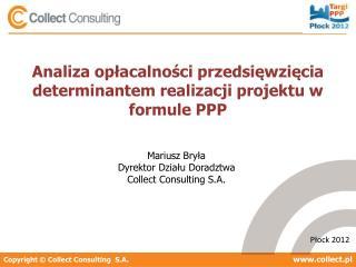 Analiza opłacalności przedsięwzięcia determinantem realizacji projektu w formule PPP
