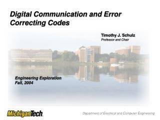 Digital Communication and Error Correcting Codes