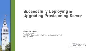 Successfully Deploying & Upgrading Provisioning Server