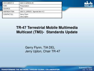 TR-47 Terrestrial Mobile Multimedia Multicast (TM3)- Standards Update