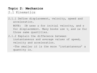 Topic 2: Mechanics 2.1 Kinematics