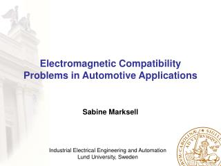 Electromagnetic Compatibility Problems in Automotive Applications