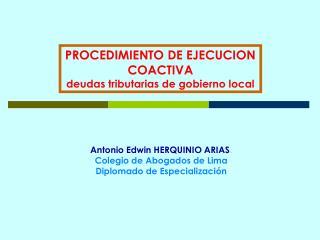 PROCEDIMIENTO DE EJECUCION COACTIVA deudas tributarias de gobierno local