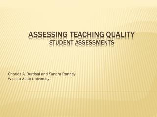 Assessing Teaching Quality Student Assessments